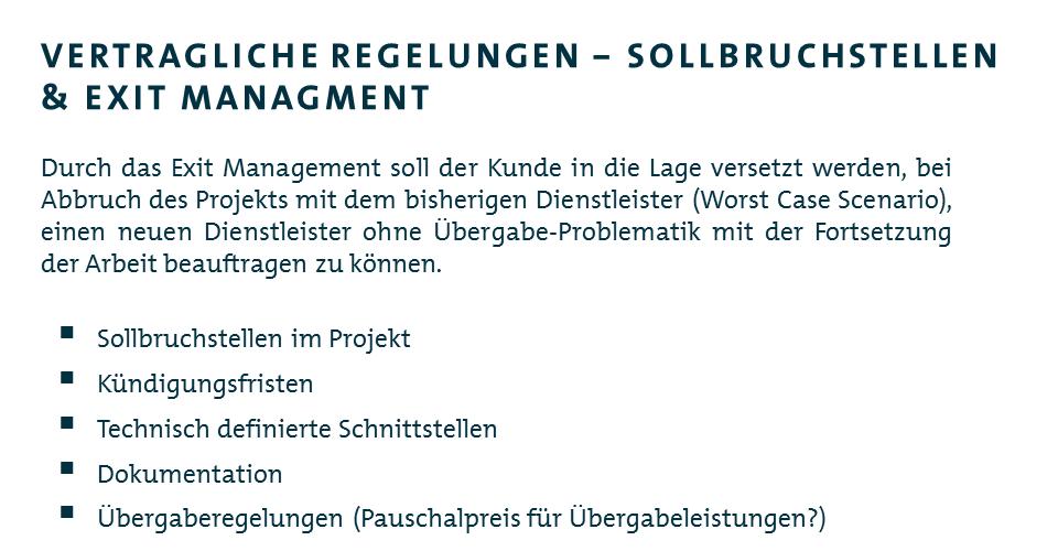 Sollbruchstellen & Exit Management