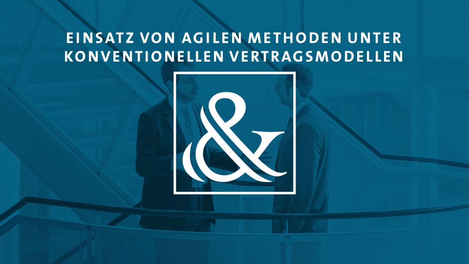Agile Softwareentwicklung - Konventionelle Vertragsmodelle